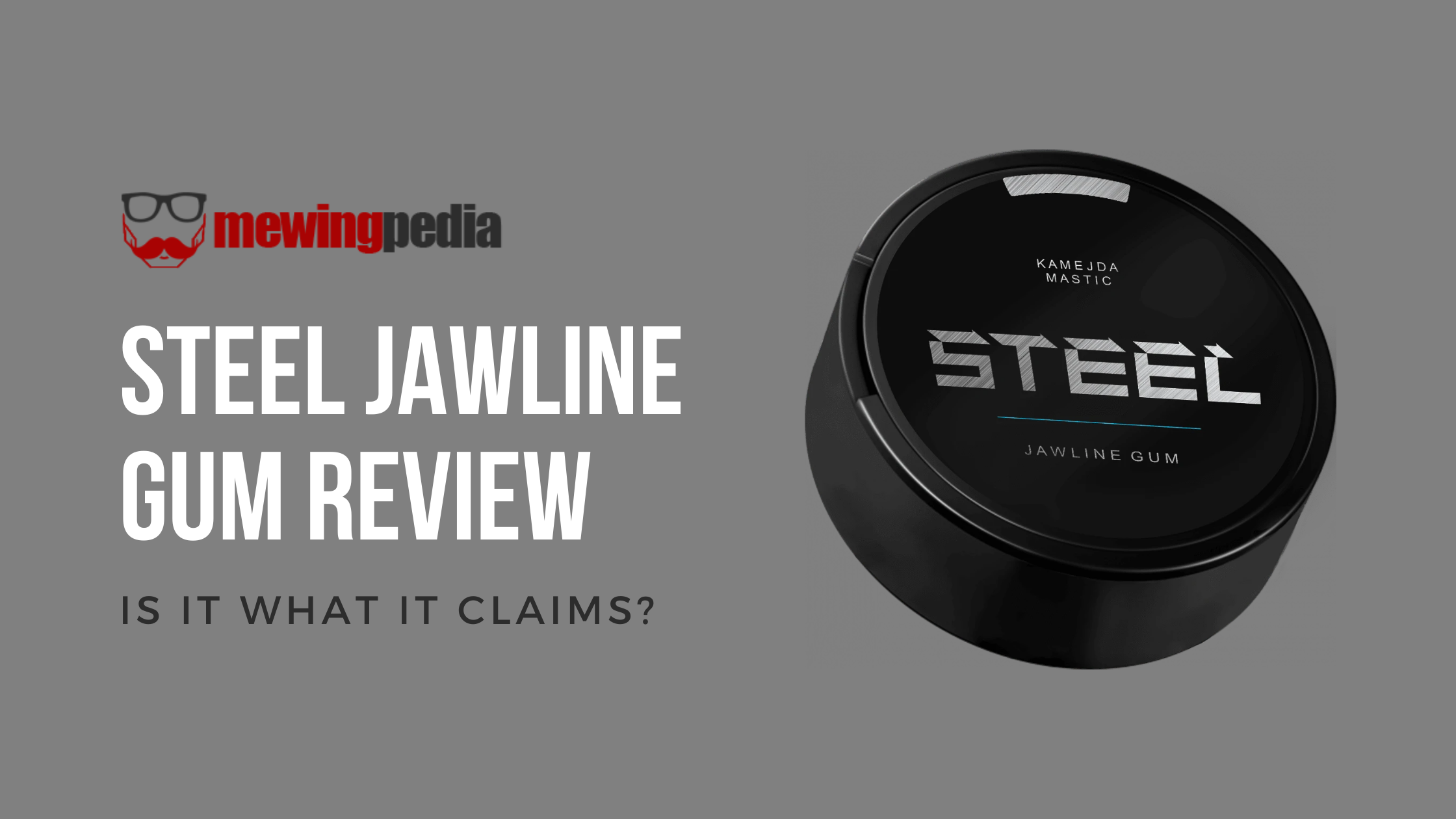 Steel Jawline Gum Review